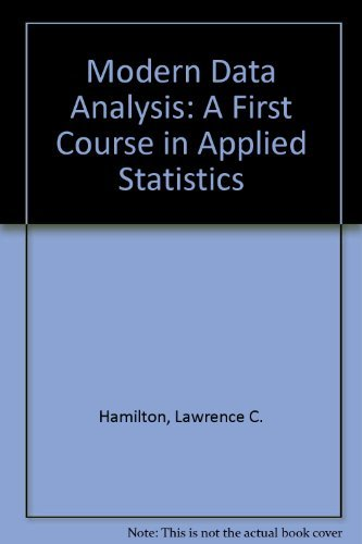 modern-data-analysis-a-first-course-in-applied-statistics-by-lawrence-c-hamilton-1990-01-30