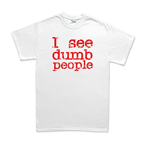 I See Dead Dumb People Funny T-shirt