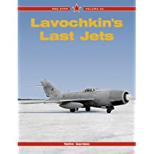 Lavochkin's Last Jets (Red Star, Band 32)
