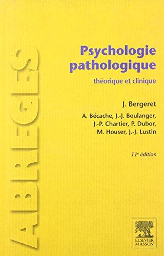 Psychologie pathologique: thorique et clinique