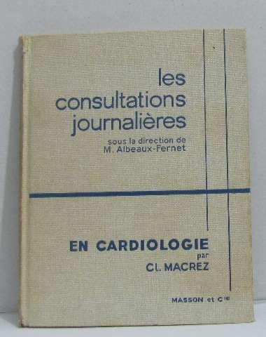 Les consultations journalières en cardiologie