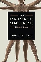 The Private Square: Volume 1: Penises