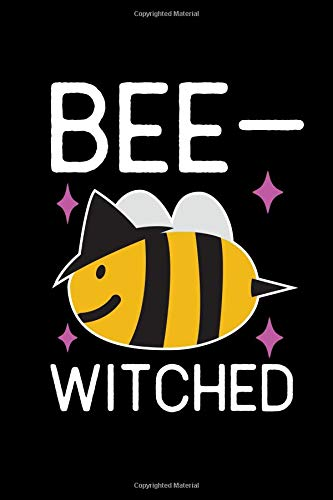 Bee Witched: A Blank Lined 120 page 6X9 Journal For Halloween