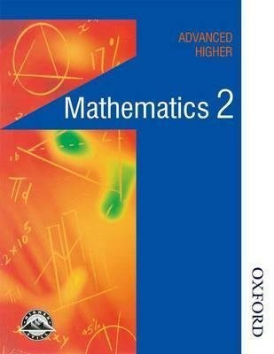 [Maths in Action - Advanced Higher Mathematics 2] (By: Edward C. K. Mullan) [published: November, 2014]