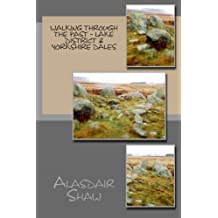 Walking through the Past - Lake District & Yorkshire Dales: Volume 3
