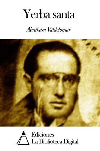Yerba santa por Abraham Valdelomar