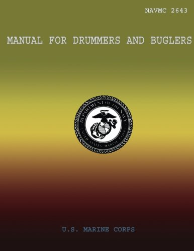Manual for Drummer and Buglars por U.S. Marine Corps