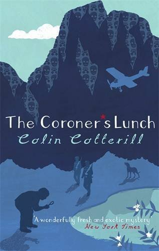 The Coroner's Lunch: A Dr Siri Murder Mystery by Colin Cotterill (2007-06-07)
