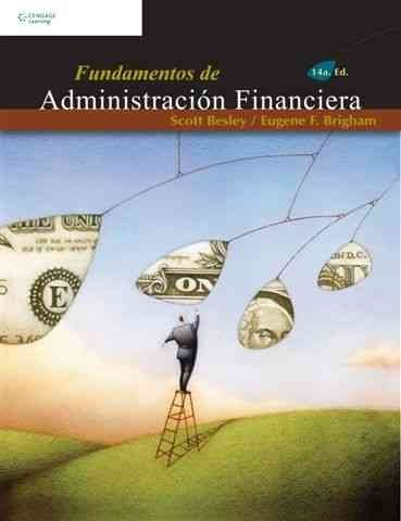 [(Fundamentos De Administracion Financiera)] [By (author) Scott Besley ] published on (October, 2008)
