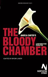 The Bloody Chamber (Oberon Modern Plays)