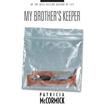 My Brother's Keeper by Patricia McCormick (2006-09-15)