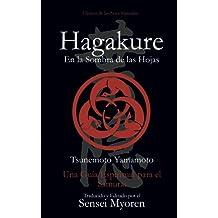 Hagakure: En la Sombra de las Hojas - Una Guía Espiritual para el Samurái
