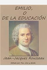 Emilio, o De la educación Versión Kindle