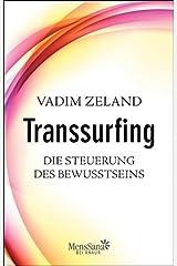 Transsurfing – Die Steuerung des Bewusstseins Kindle Ausgabe