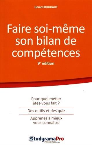 Faire soi-même son bilan de compétences par Gérard Roudaut
