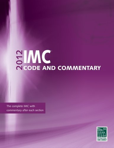2012 International Mechanical Code Commentary (International Code Council Series) by International Code Council (2012-05-17)