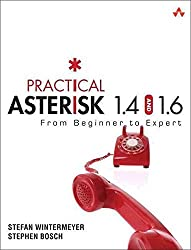 [Practical Asterisk 1.4 and 1.6: From Beginner to Expert] (By: Stefan Wintermeyer) [published: June, 2010]