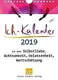 Ich-Kalender 2019: F�r mehr Selbstliebe, Achtsamkeit, Gelassenheit, Wertsch�tzung Bild