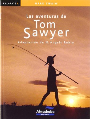 Aventuras de Tom Sawyer, Las (kalafate) (Colección Kalafate)