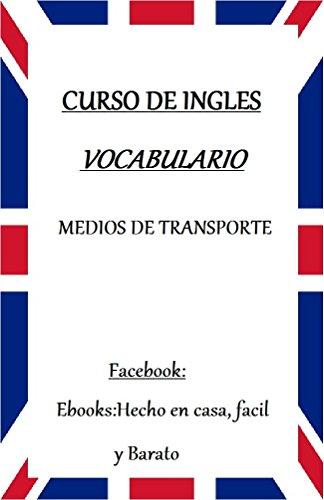 Descargar Torrent En Español VOCABULARIO DE INGLES: MEDIOS DE TRANSPORTE Mega PDF Gratis