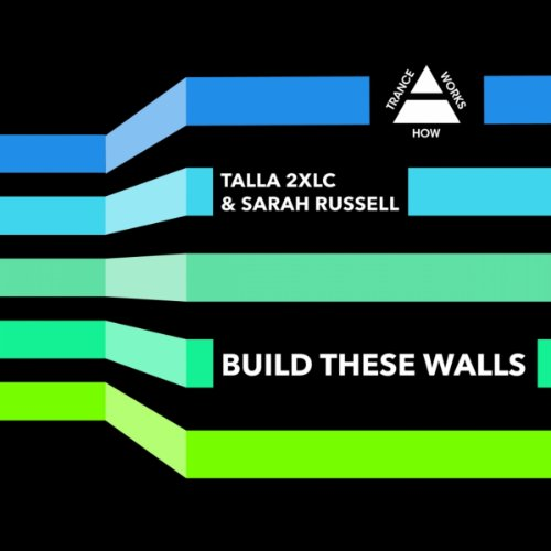 Build These Walls (Original Mix)
