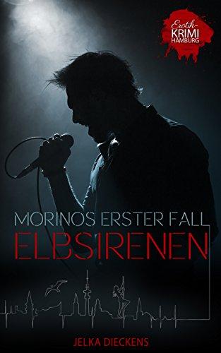 Buchseite und Rezensionen zu 'Elbsirenen: Morinos erster Fall' von Jelka Dieckens