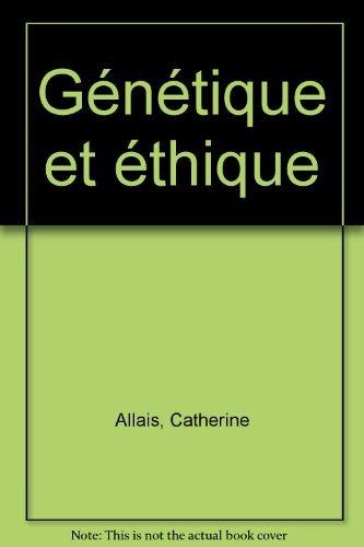 Génétique et éthique
