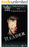 Reader: Book 2 (Princes of Prophecy)