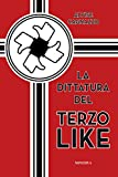 La dittatura del terzo like