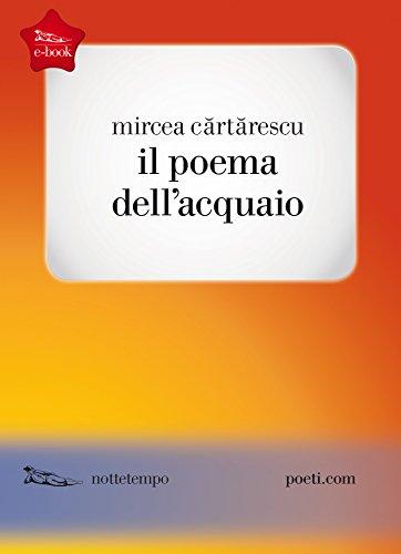 Il poema dellacquaio (Poesia) (Italian Edition) eBook: Mircea ...