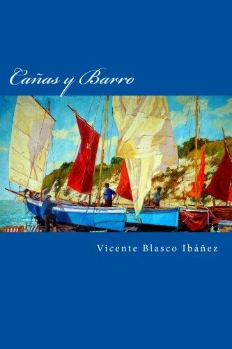 Cañas y Barro por Vicente Blasco Ibáñez