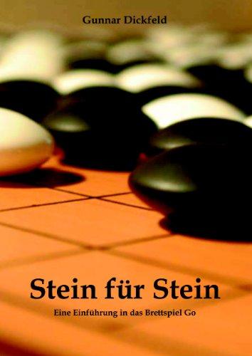 Stein für Stein: Eine Einführung in das Brettspiel Go (Kindle Brettspiele)