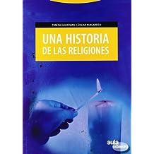 Una historia de las religiones (Aula Octaedro)