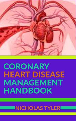 CORONARY HEART DISEASE MANAGEMENT HANDBOOK (English Edition)