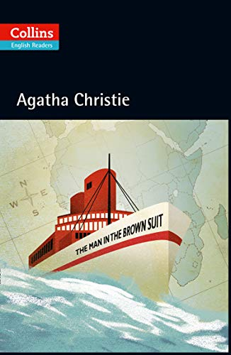 The Man In The Brown Suit (Collins Agatha Christie ELT Readers)
