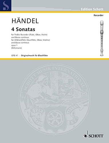 4 Sonatas: komplett in einem Band. op. 1. Alt-Blockflöte (Flöte, Violine, Oboe) und Basso continuo (Klavier); Violoncello (Viola da gamba) ad libitum. (Edition Schott) (Sonaten Flöte Und Für Vier Klavier)