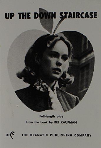 Up the Down Staircase (Full-Length Play from the Book) by Bel Kaufman (1969-09-29)