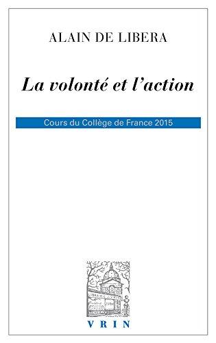 La volonté et l'action. Cours du Collège de France 2015