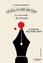 La vie secrète des écrivains (couverture non définitive) de Guillaume Musso