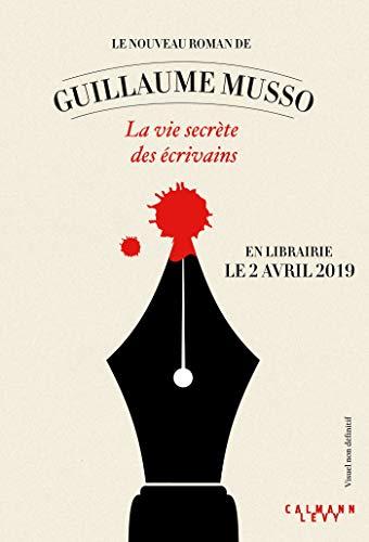 La vie secrète des écrivains (couverture non définitive) par  Guillaume Musso