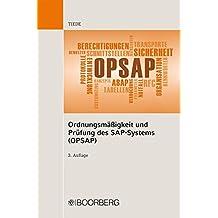 Ordnungsmäßigkeit und Prüfung des SAP-Systems (OPSAP)