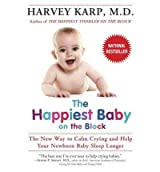 The Happiest Baby on the Block Karp, Harvey ( Author ) May-27-2003 Paperback