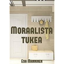 Moraalista tukea (Spanish Edition)