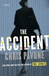 [ THE ACCIDENT ] Pavone, Christopher (AUTHOR ) Mar-11-2014 Hardcover