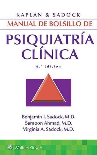 Kaplan & Sadock. Manual de Bolsillo de Psiquiatría Clínica