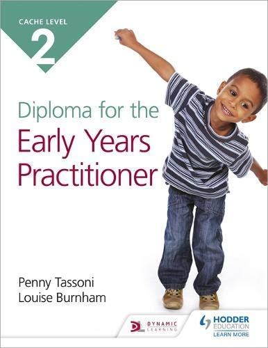 CACHE Level 2 Diploma for the Early Years Practitioner (English Edition)