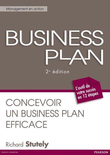 Business plan: Concevoir un business plan efficace