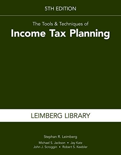 tools-techniques-of-income-tax-planning-5th-edition-by-stephan-r-leimberg-2016-05-18