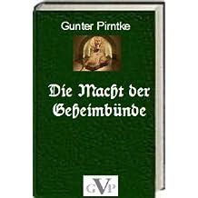 Die Macht der Geheimbünde (German Edition)