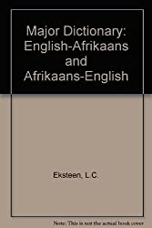 Major Dictionary: English-Afrikaans and Afrikaans-English
